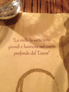 "Thought this was cute at the Texas trattoria.  Translation?  ""The stars at night..."""