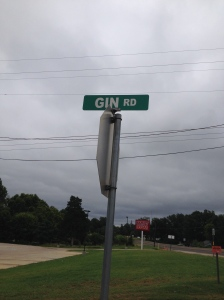 The gas station was on Gin Road.  Unfortunately, there was no actual gin nearby.